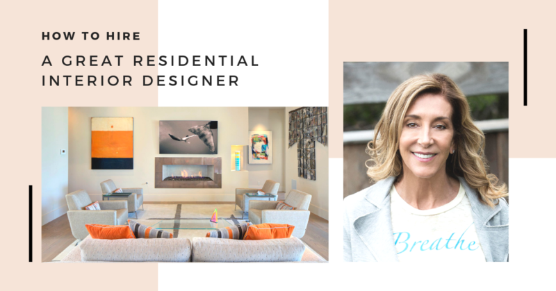 how to hire a great interior designer kathleen mcmullen